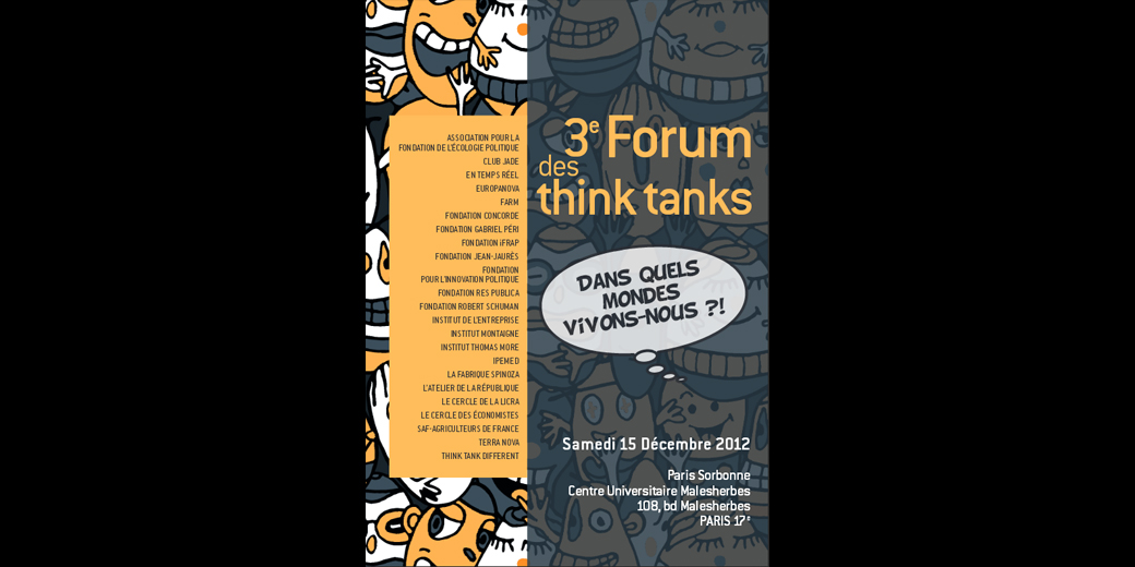 retour sur le 3e forum des think tanks paris decembre 2012 video responsabilite soci. Black Bedroom Furniture Sets. Home Design Ideas