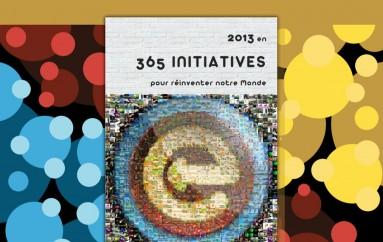 Efficycle vient de publier son deuxième hors-série intitulé cette année « 2013 en 365 initiatives pour réinventer notre Monde »