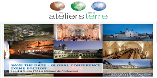 La Global Conference – Forum International pour un développement durable 2014 : » LE TEMPS DU CHOIX » – Abbaye de Fontevraud le 4 et 5 juin