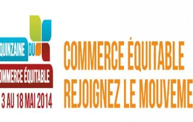 14ème édition de la quinzaine du commerce équitable se déroule du 3 au 18 mai 2014