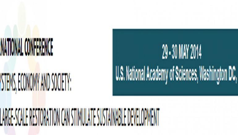 Conférence: les liens entre Ecosystèmes, Economie et Société – 29 et 30 mai 2014 Académie des Sciences, Washington DC, Etats-Unis