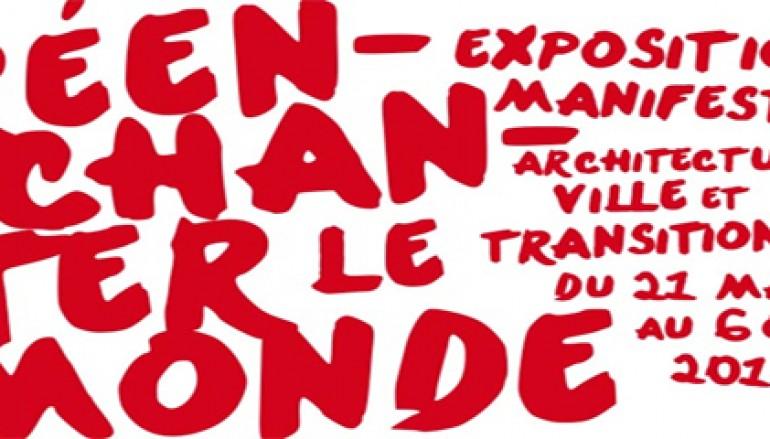Réenchanter le Monde: L'architecture, ville, transitions – Paris du 21 mai au 06 octobre 2014
