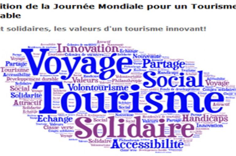 8ème édition  Journée Mondiale pour un Tourisme Responsable: Le colloque professionnel « Sociales et solidaires, les valeurs d'un tourisme innovant»