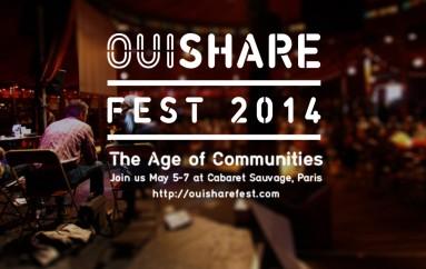OuiShare Fest 2014 sera consacré à «L'âge des communautés»: la consommation collaborative, l'open source, les makers, le coworking, le crowdfunding, les monnaies complémentaires et bien d'autres – Paris du 5 au 7 mai
