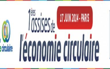 1eres assises de l'economie circulaire – Paris 17 juin