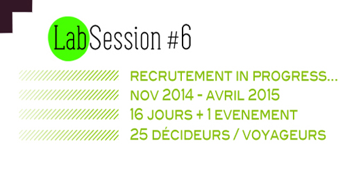 Lab Session 6 Institut des futurs souhaitables – Paris novembre 2014