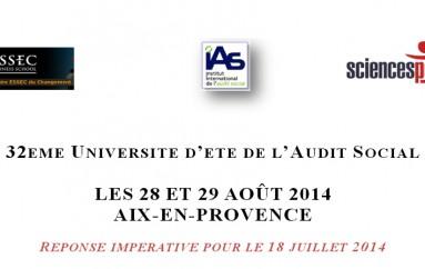 32ème Université d'Eté IAS: L' Audit social au servi ce du progrès du management et de la bonne gouvernance – Aix en Provence 28 et 29 août 2014 à Sciences Po