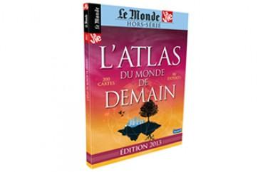 L'atlas du monde de demain – Hors série 2014 Le monde