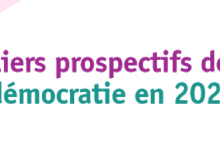 Les Ateliers prospectifs de l'ARENE : Quelle démocratie en 2025 ?
