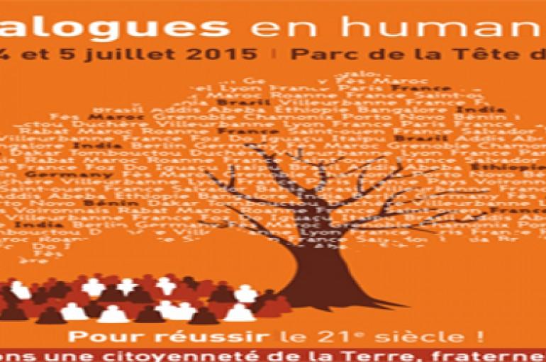 Edition 2015 Dialogues en humanité : «Osons une citoyenneté de la Terre, fraternelle !» – Lyon 1er et 2 juillet
