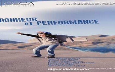 Université Hommes-Entreprises : «Bonheur et performance» – Bordeaux 27 et 28 août 2015