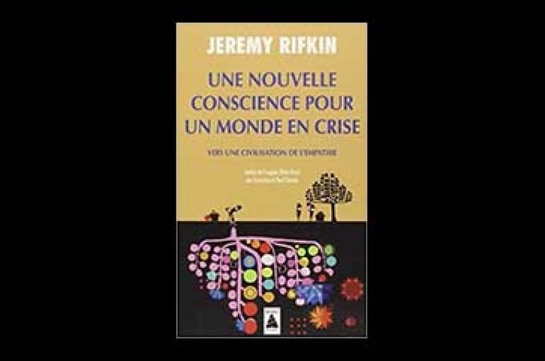 Une nouvelle conscience pour un monde en crise : Vers une civilisation de l'empathie – Beeching (Auteur), Jeremy Rifkin (Auteur) – 8 septembre 2012