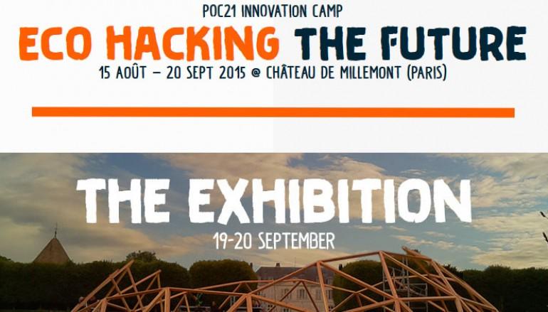 Exposition: POC21 Innovation Camp Eco hacking the future» – CHÂTEAU DE MILLEMONT (Paris) le 19 et 20 septembre