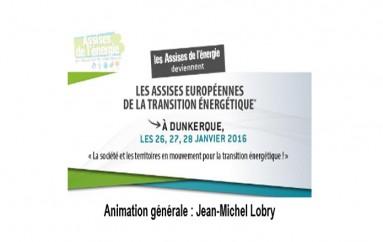17e édition des Assises européenne de la transition énergétique – Dunkerque  26, 27, 28 janvier