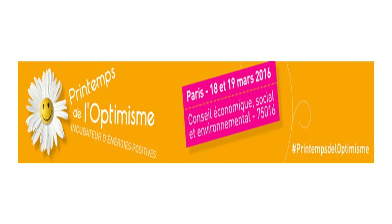 3ème édition du Printemps de l'Optimisme – Paris 18 et 19 mars