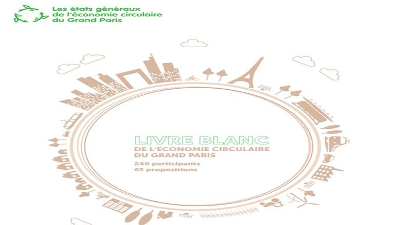 Retour sur les Etats généraux de l'économie circulaire : Naissance d'un livre blanc (Télécharger)