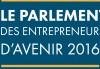 Le Parlement des Entrepreneurs d'avenir 2016 à Bordeaux du 8 au 9 décembre 2016