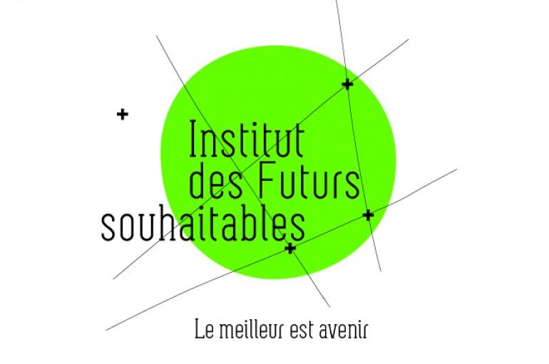 L'institut des futurs souhaitables fait sa rentrée !