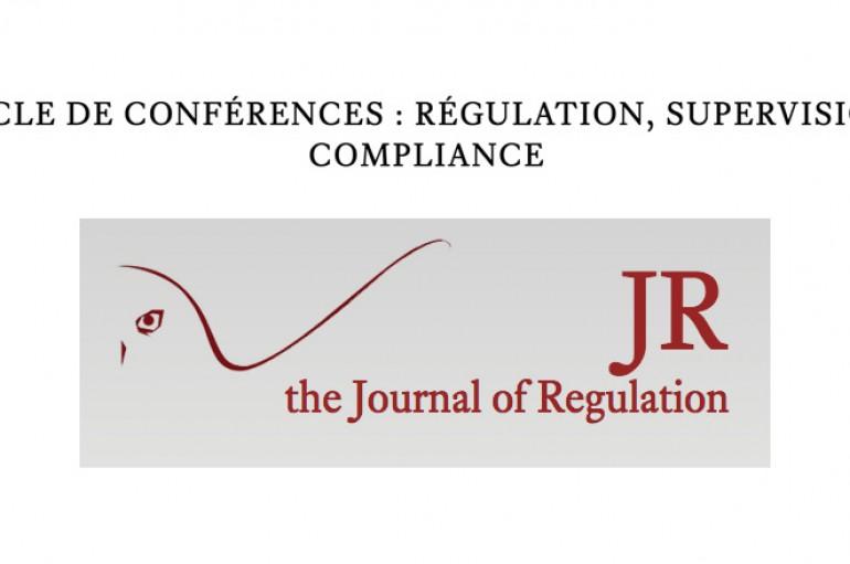 Cycle de conférences : Régulation, Supervision, Compliance – Paris 16, 23, 30 novembre