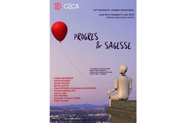 Université Homme et entreprises -Thème 2018 : Progrès & Sagesse – Martillac (33) Du 30 au 31 aout 2018